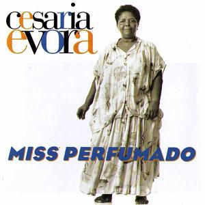 Cesaria Evora Miss Perfumado