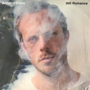 Antoine Pesle Hifi Romance