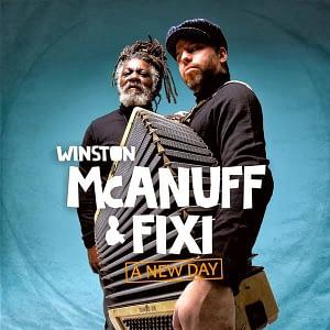 Winston McAnuff & Fixi A New Day