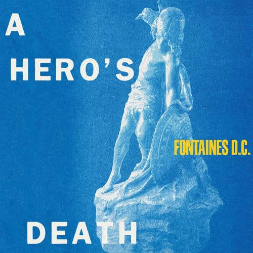 Fontaines DC Heros Death