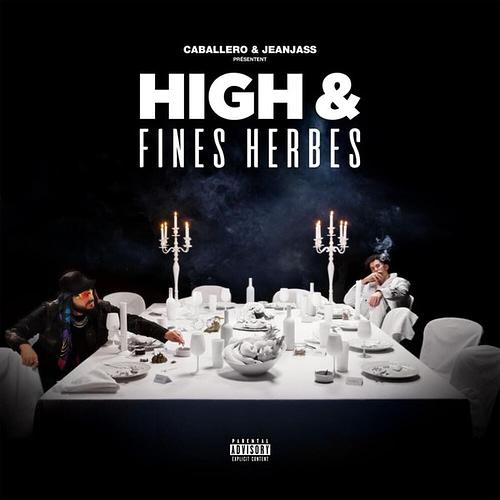 Caballero & JeanJass High & Fines Herbes
