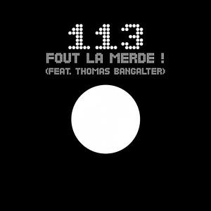 113 Thomas Bangalter Fout la merde
