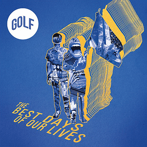 Golf The Best Days or Our Lives