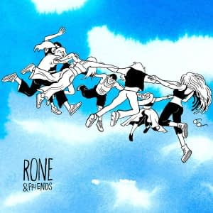 Rone Rone and friends