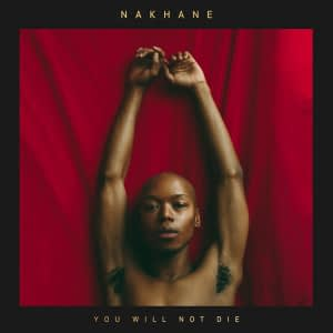 nakhane-you-will-not-die