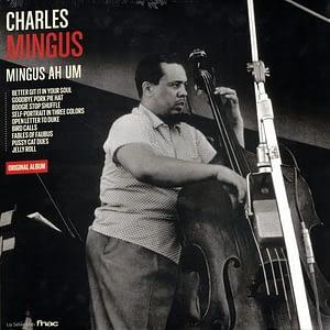 Charles Mingus Mingus Ah Um