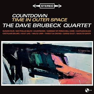 The Dave Brubeck Quartet Countdown Time on Outer Space