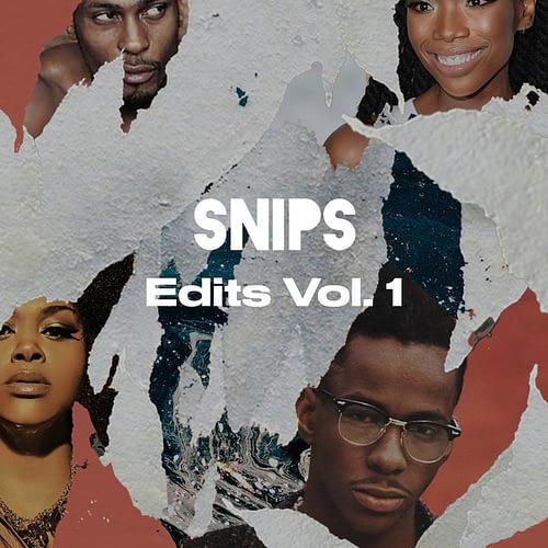 Snips Edits Vol 1