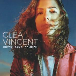 Cléa Vincent Nuits sans sommeil