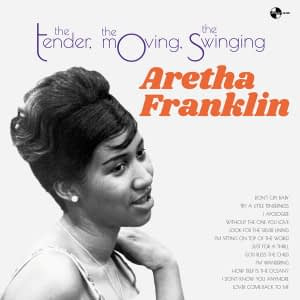 Aretha Franklin The Tender The Moving The Swinging