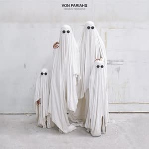 von pariahs hidden tensions